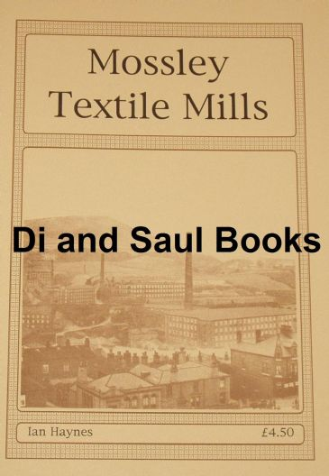 Mossley Textile Mills, by Ian Haynes